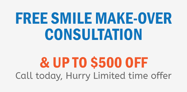 Free Smile Make Over Consultation Up To $500 Off